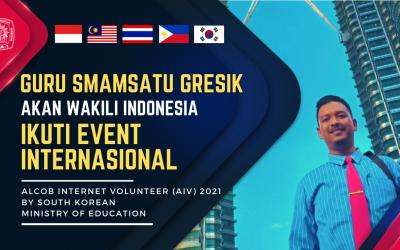 Membanggakan, Guru Smamsatu Gresik Akan Wakili Indonesia Ikuti Event Internasional